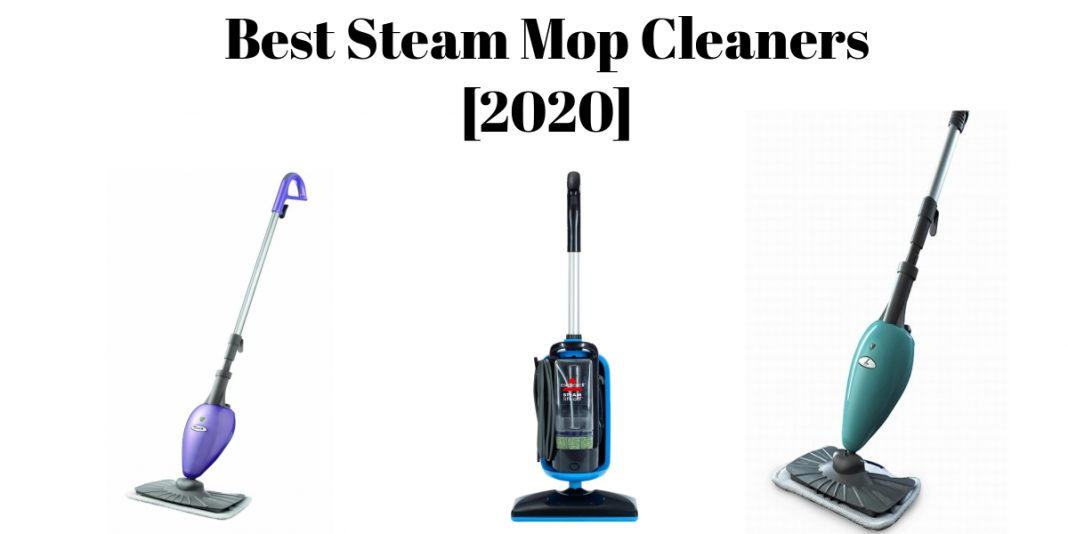 BEST STEAM MOP CLEANERS OF 2021 – [TOP 19 REVIEWED]