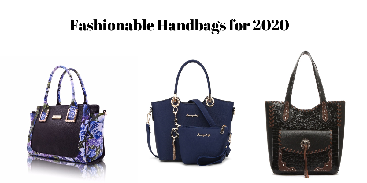 TOP 16 FASHIONABLE HANDBAGS FOR 2021 [BUYERS GUIDE]