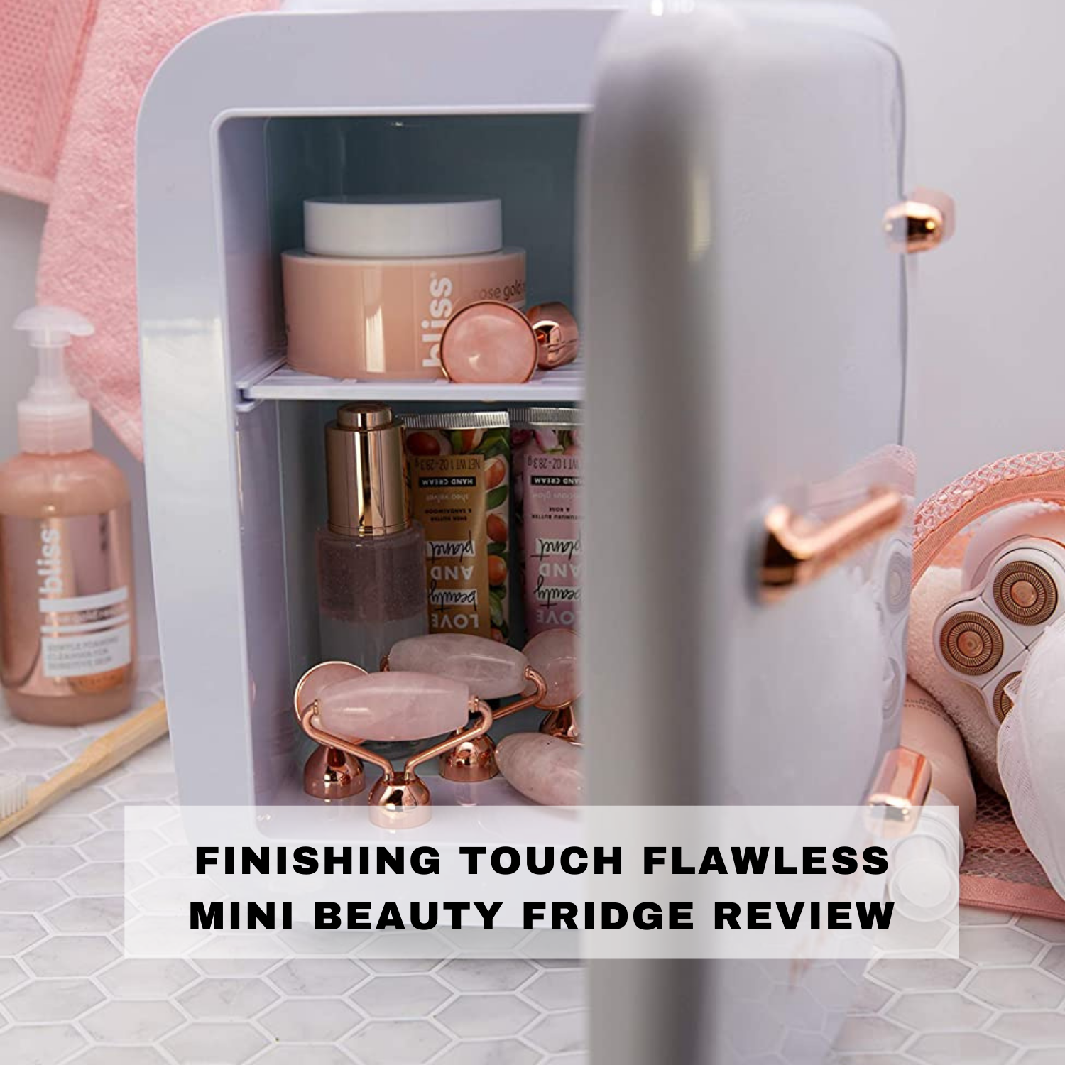 Finishing Touch Flawless Mini Beauty Fridge Review