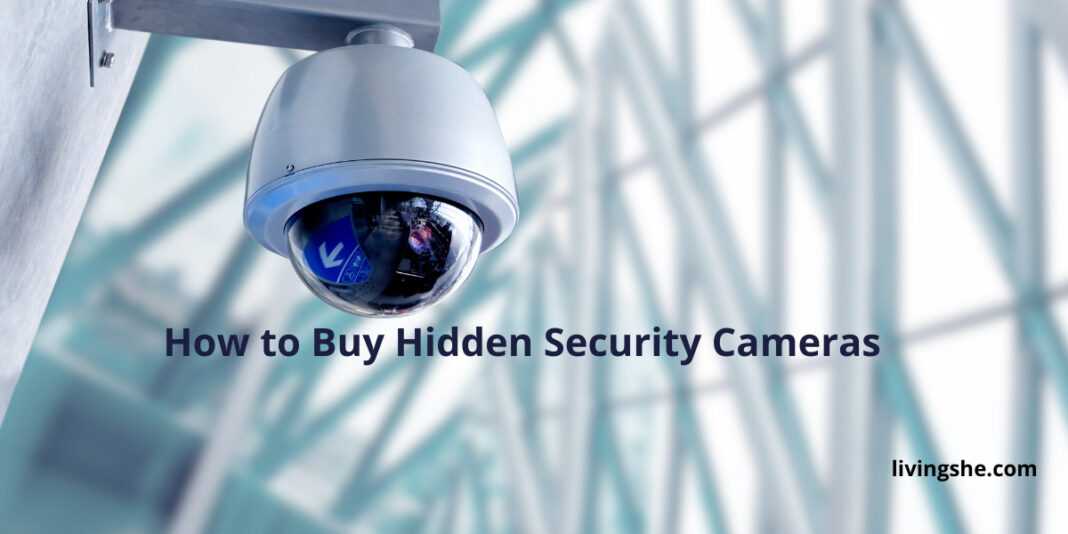 HOW TO BUY HIDDEN SECURITY CAMERAS [BUYING GUIDE 2021]