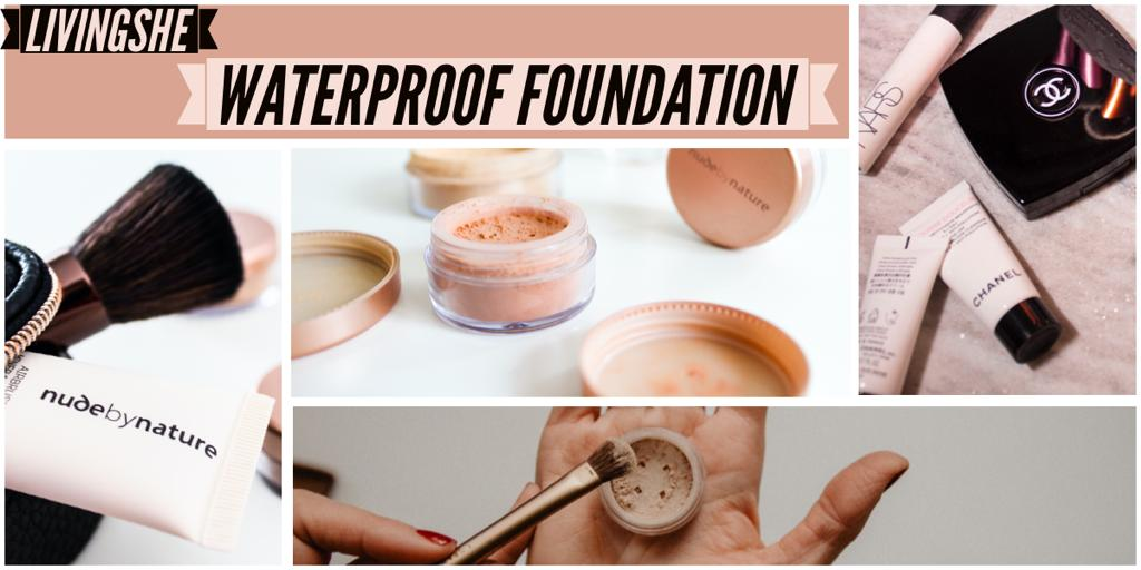 WHY WATERPROOF FOUNDATIONS ARE BEST TO USE IN SUMMERS [2021 UPDATED]