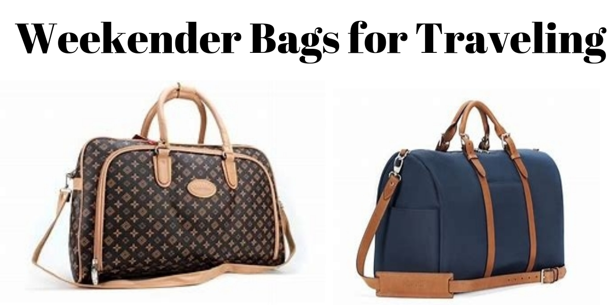 BEST WEEKENDER BAGS TO TRAVEL IN 2021 [TOP EDITORS CHOICE]